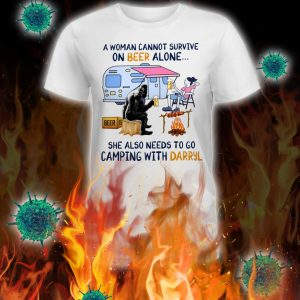 Bigfoot a woman cannot survive on beer alone she also needs to go camping with darryl lady shirt