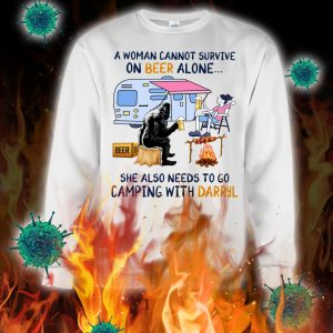 Bigfoot a woman cannot survive on beer alone she also needs to go camping with darryl sweatshirt