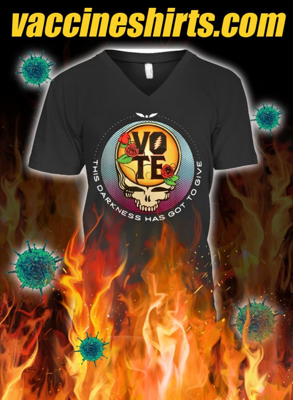 Grateful dead vote this darkness has got to give v-neck