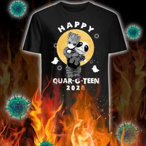 Groot hug jack happy quar-o-teen 2020 shirt