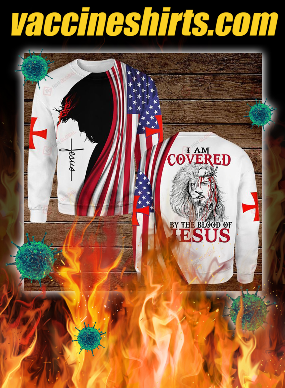 I am covered by the blood of jesus all over printed 3d sweatshirt