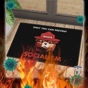 Maga only you can prevent socialism doormat