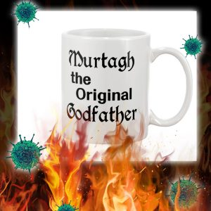 Murtagh the original godfather mug