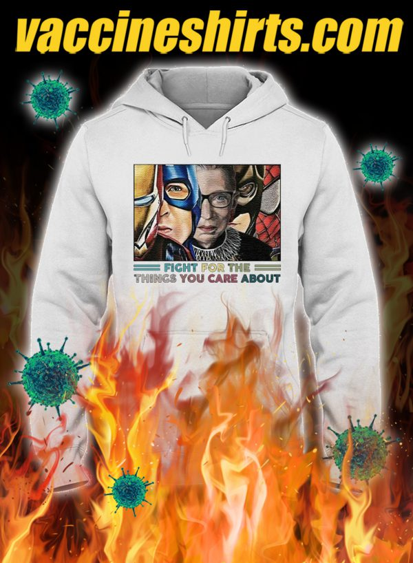 Ruth bader ginsburg superheroes fight for the things you care about hoodie