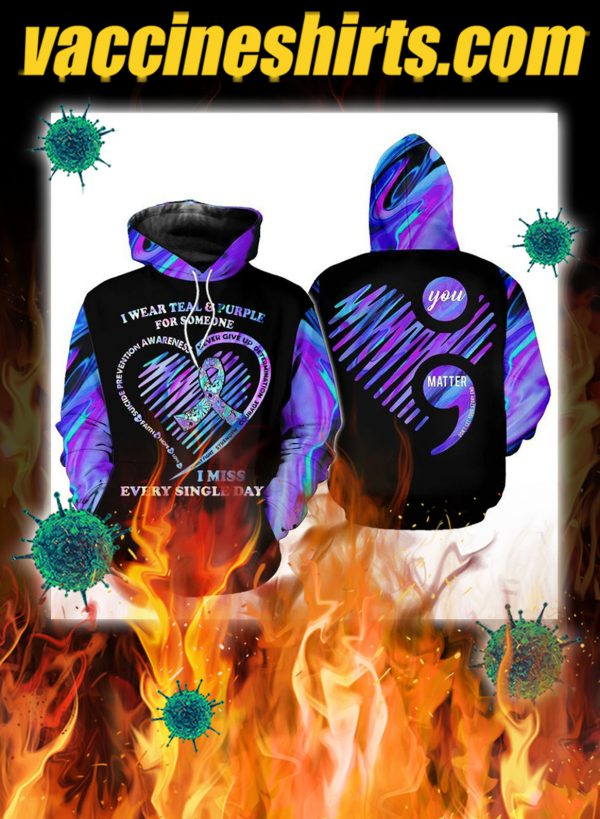 Suicide prevention awareness i wear teal and purple 3d hoodie