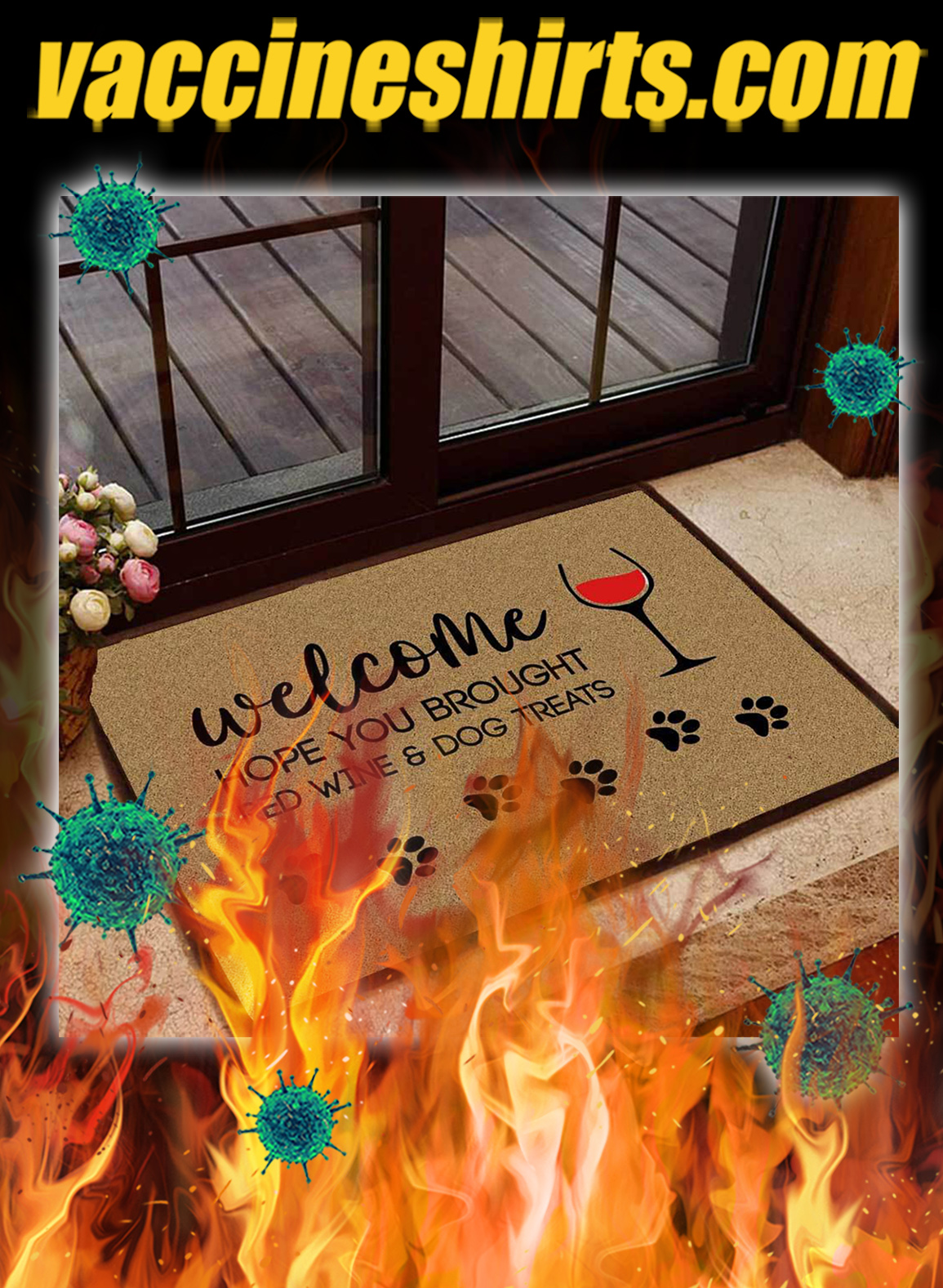 Welcome hope you brought red wine and dog treats doormat- pic 1