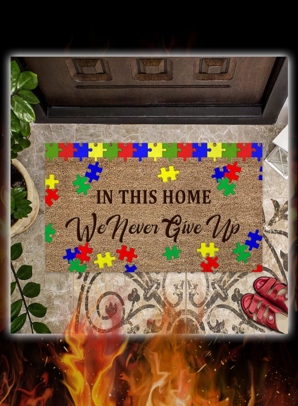 Autism awareness in this home we never give up doormat 2
