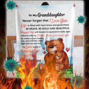 Bear to my granddaughter never forget that i love you grandma blanket - king