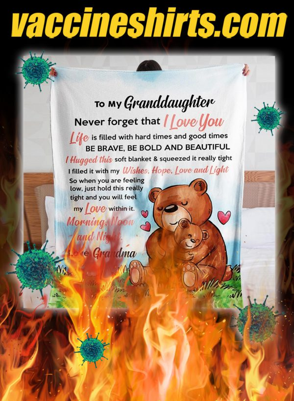 Bear to my granddaughter never forget that i love you grandma blanket - queen