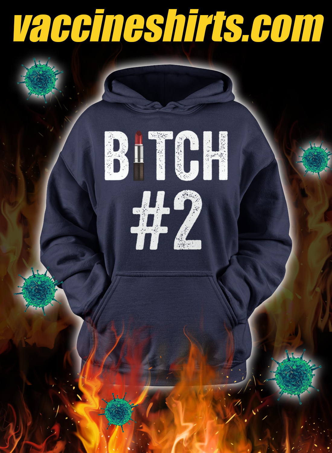 Bitch #1 Bitch #2 Bitch #3 matching friend hoodie 1