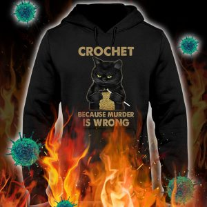 Black cat crochet because murder is wrong hoodie