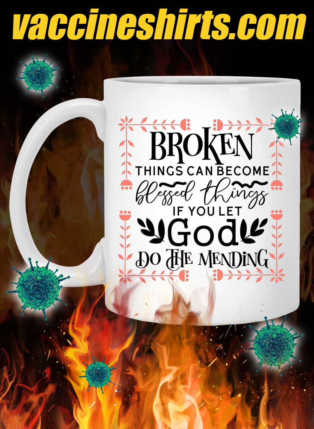 Broken things can become blessed things mug 1