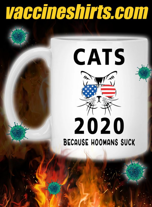 Cat 2020 because hoomans suck mug 1