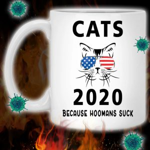 Cat 2020 because hoomans suck mug 2