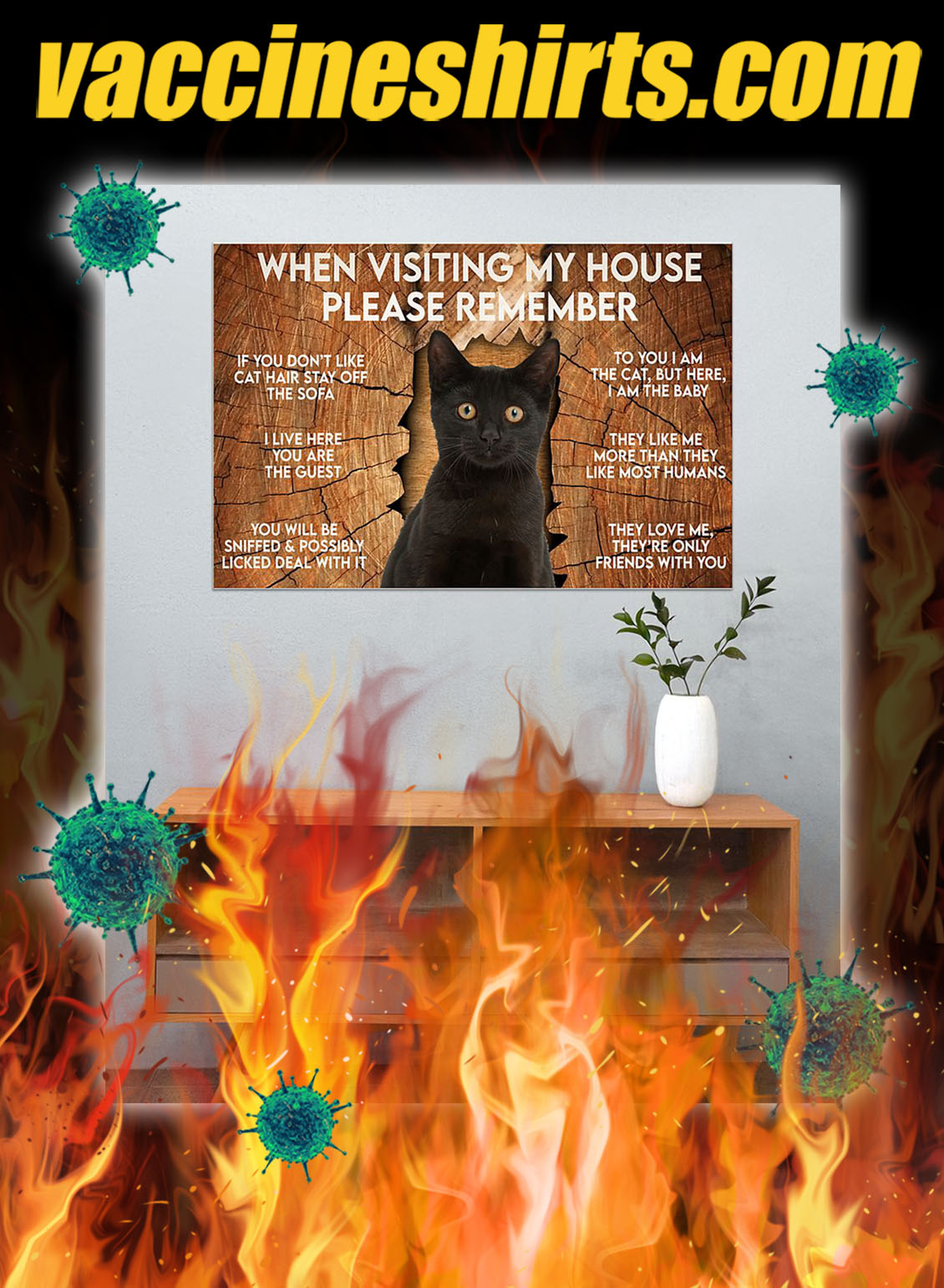 Cat when visiting my house please remember poster- A4