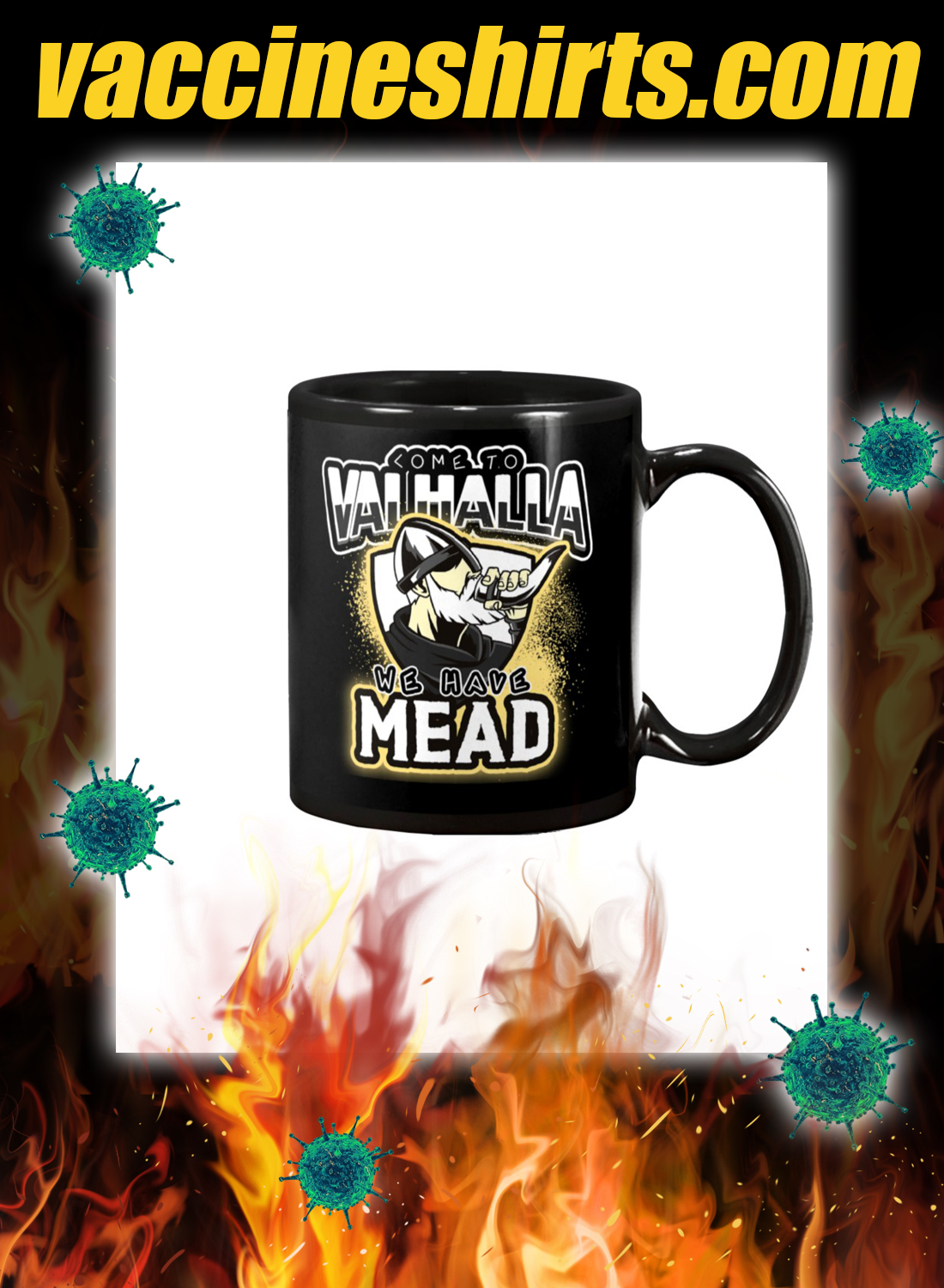 Come to valhalla we have mead mug - black