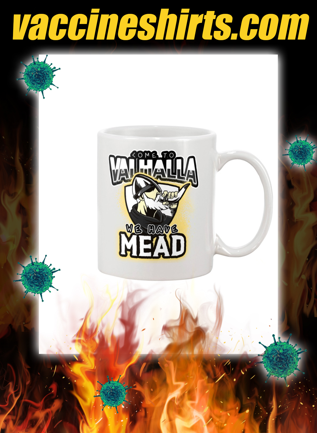 Come to valhalla we have mead mug - white