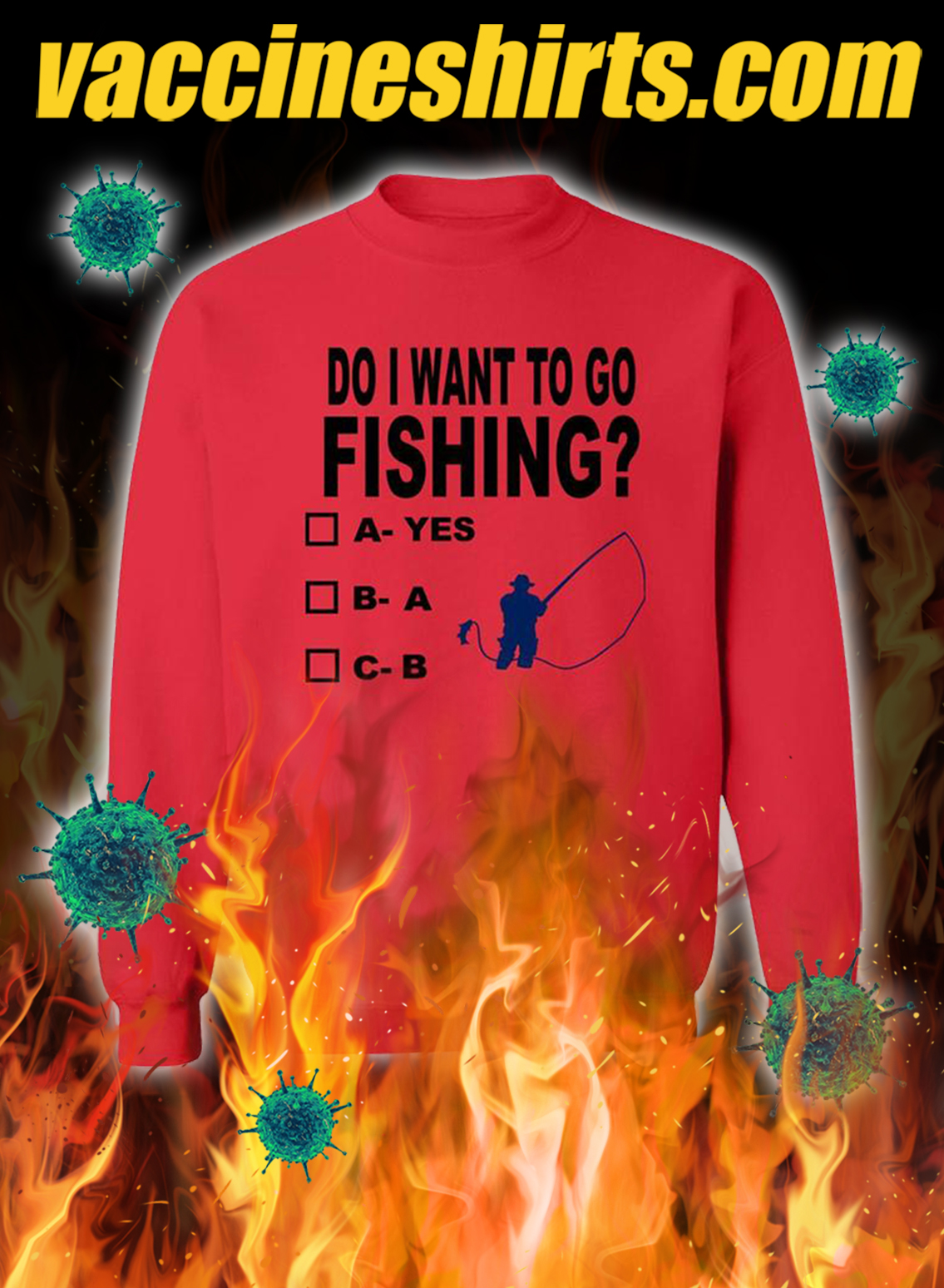 Do i want to go fishing yes a b sweatshirt- red