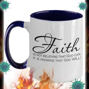 Faith is not believing that god can mug 3