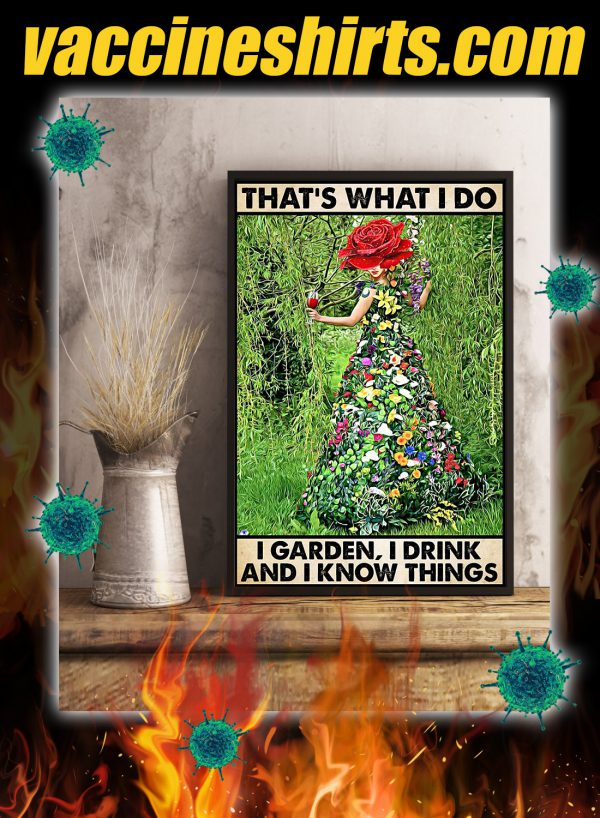 Gardening That's what i do i garden i drink poster 1