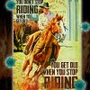 Girl riding horse you don't stop riding when you get old poster