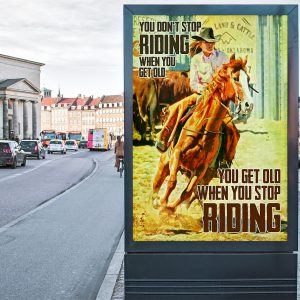 Girl riding horse you don't stop riding when you get old poster 2