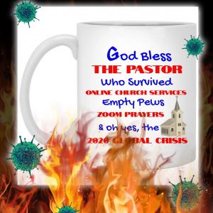 God bless the pastor 2020 global crisis mug - pic 1