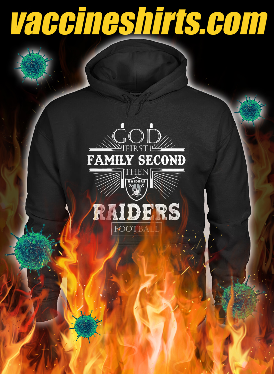 God first family second then raiders football hoodie