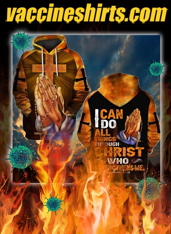 I can do all things through christ hand cross 3d hoodie