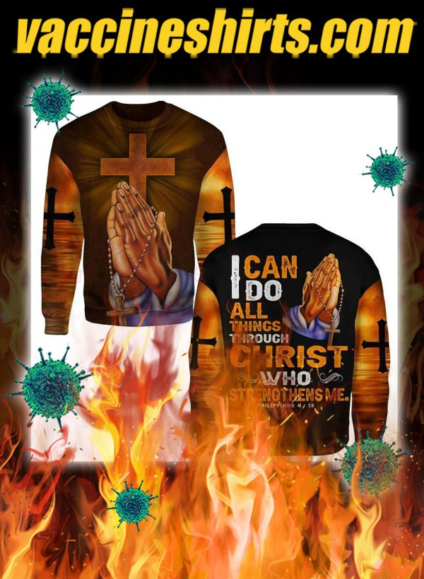 I can do all things through christ hand cross 3d sweatshirt