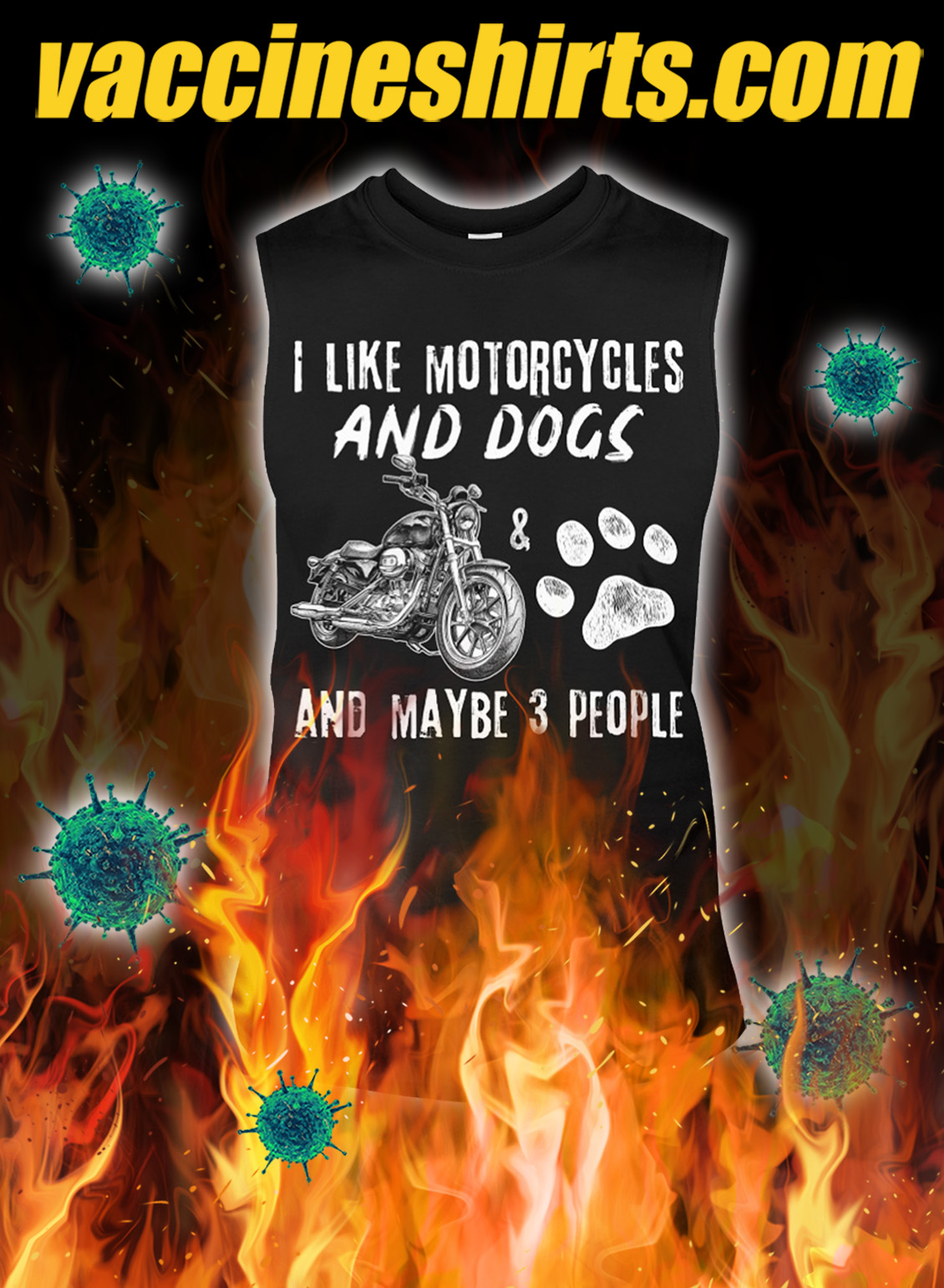 I like motorcycles and dogs and maybe 3 people tank top