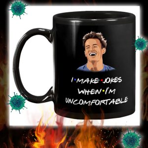 I make jokes when i'm uncomfortable mug 2