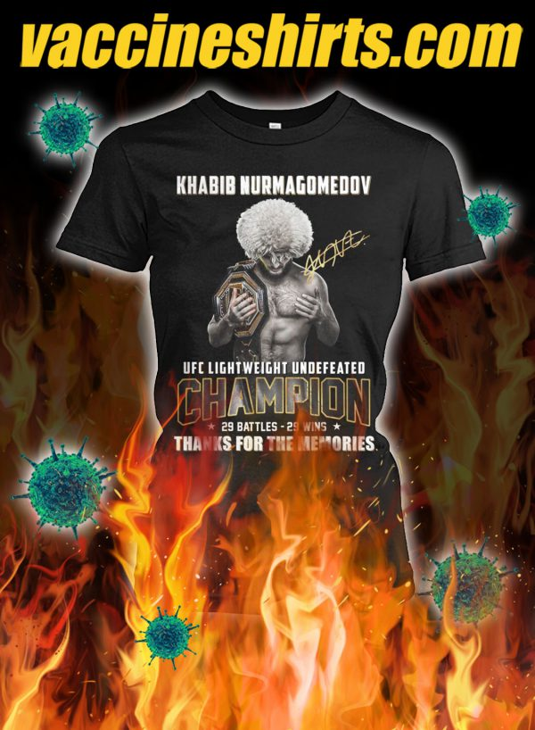 Khabib nurmagomedov ufc lightweight undefeated champion 29 battles 29 wins thanks for the memories lady shirt