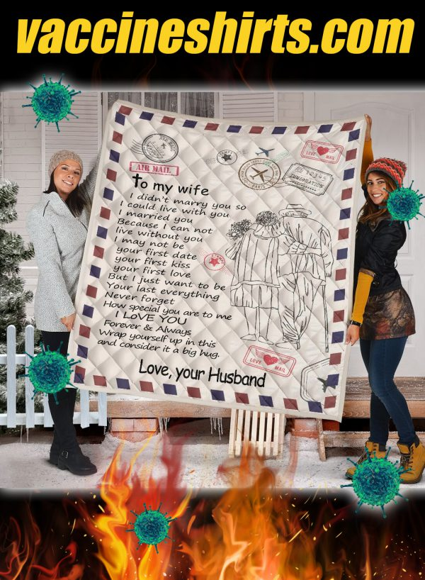 Letter air mail to my wife your husband quilt blanket 1