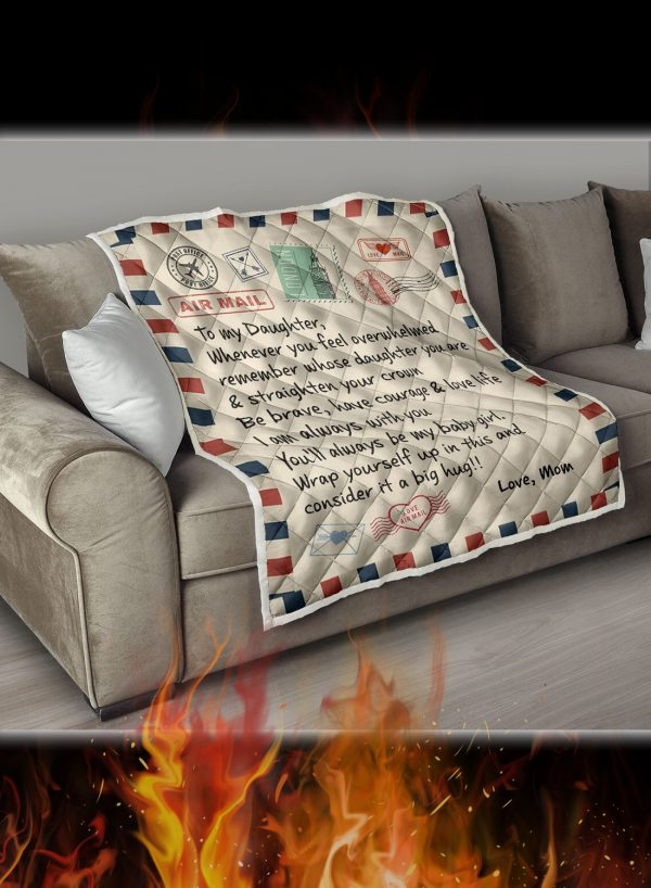 Letter to my daughter whenever you feel overwhelmed quilt blanket 2