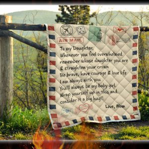 Letter to my daughter whenever you feel overwhelmed quilt blanket 3