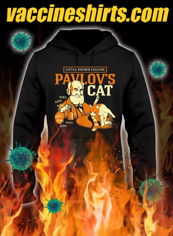 Little known failure pavlov's cat hoodie