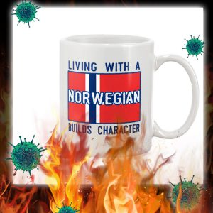 Living with a norwegian builds character mug