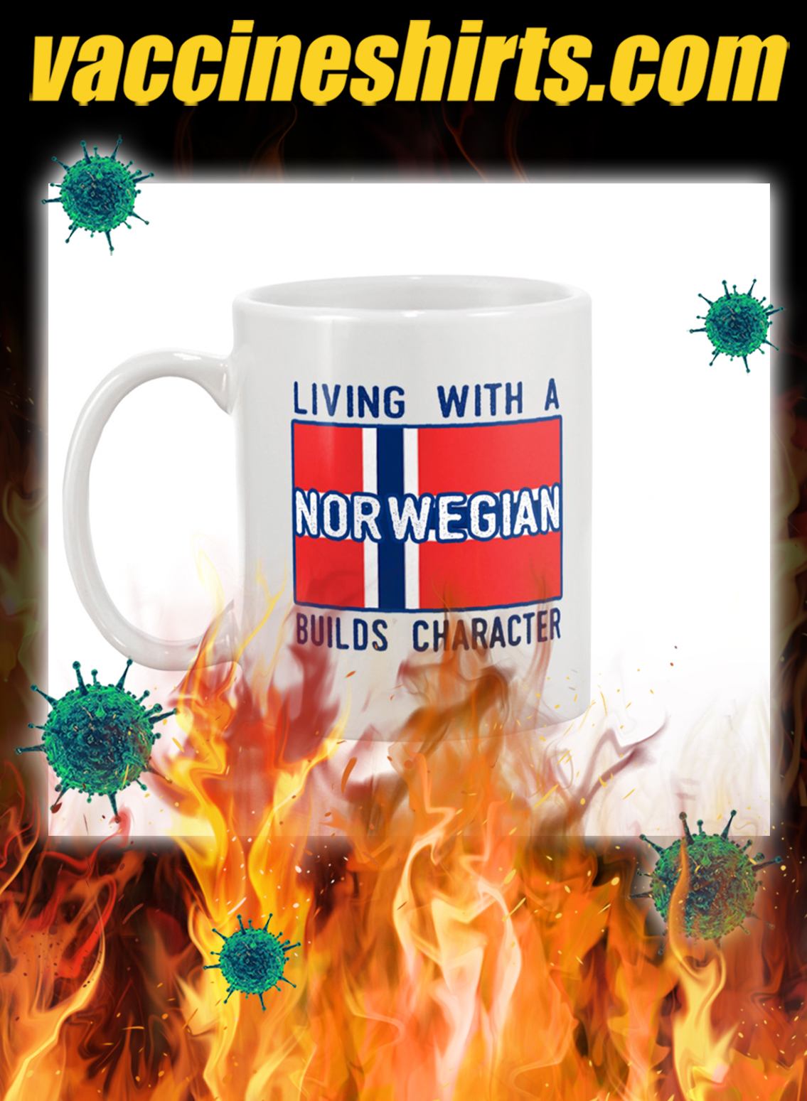 Living with a norwegian builds character mug- pic 1
