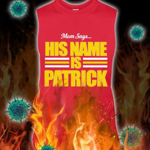 Mom says his name is patrick tank top
