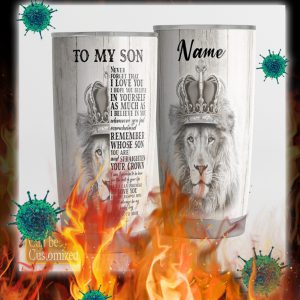Personalized custom name Lion to my son never forget that i love you tumbler