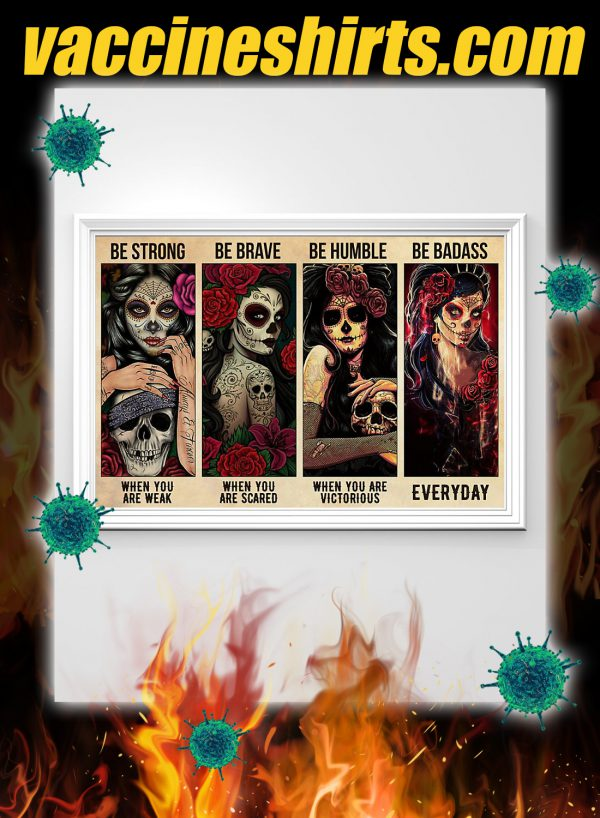 Sugar skull be strong when you are week poster 2
