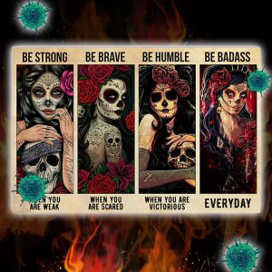 Sugar skull be strong when you are week poster 3
