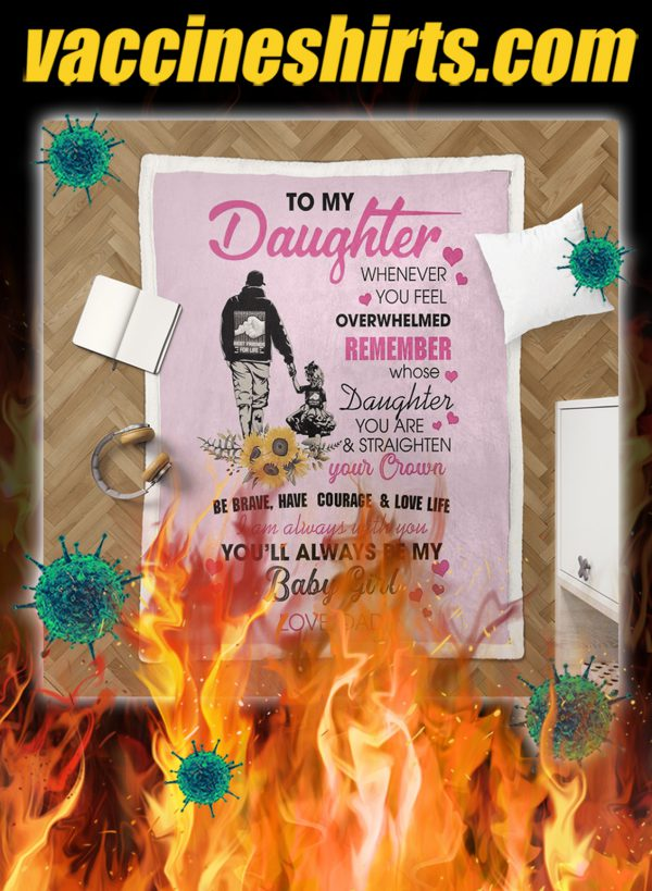 To my daughter baby girl love dad quilt- king