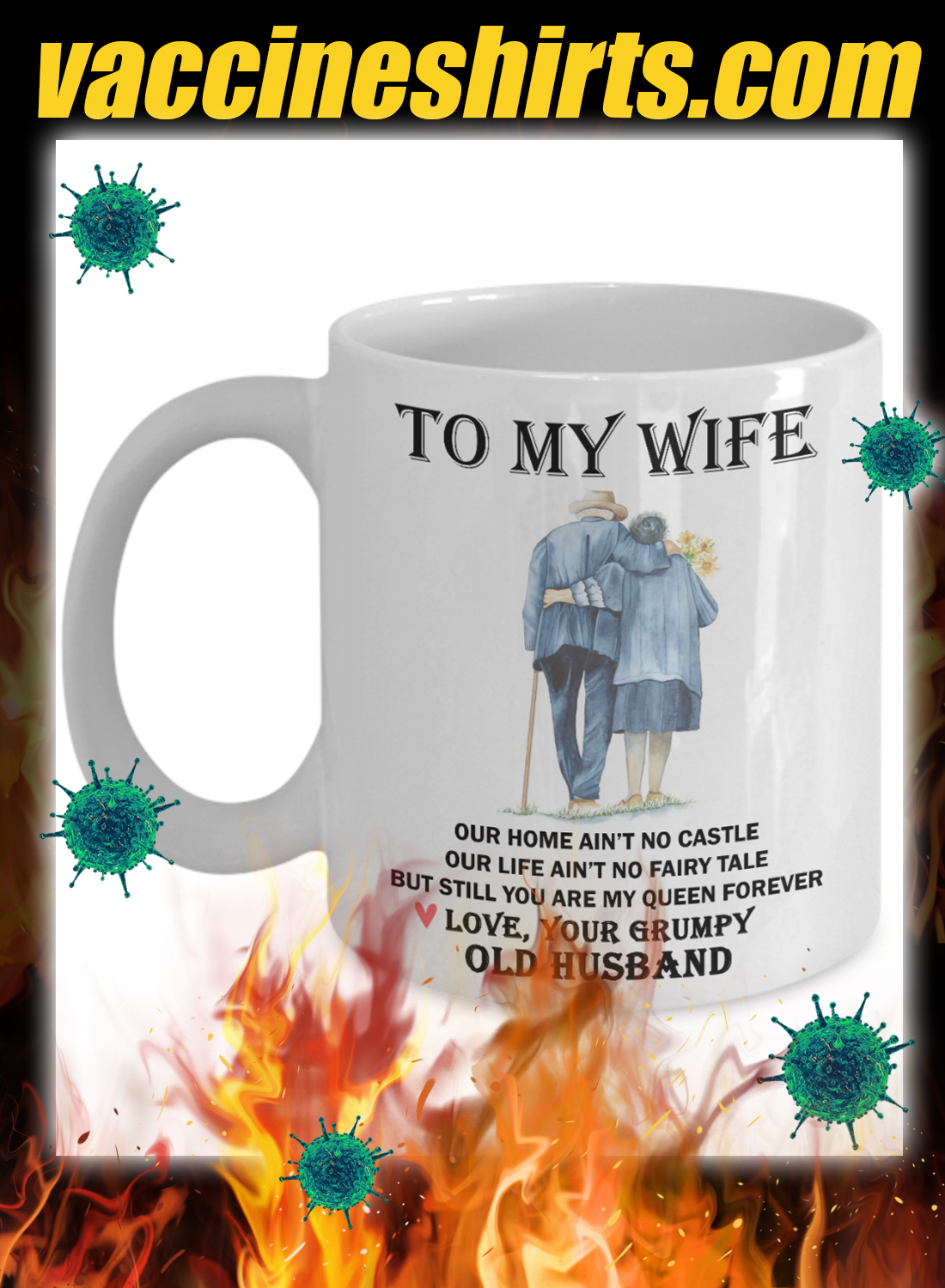 To my wife our home ain't no castle mug 1