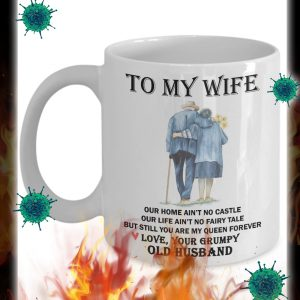 To my wife our home ain't no castle mug 2