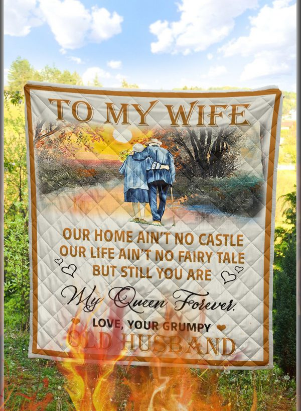 To my wife our home ain't no castle quilt blanket 1