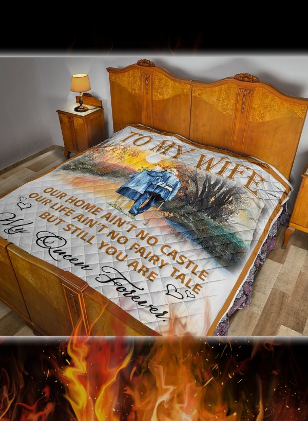 To my wife our home ain't no castle quilt blanket