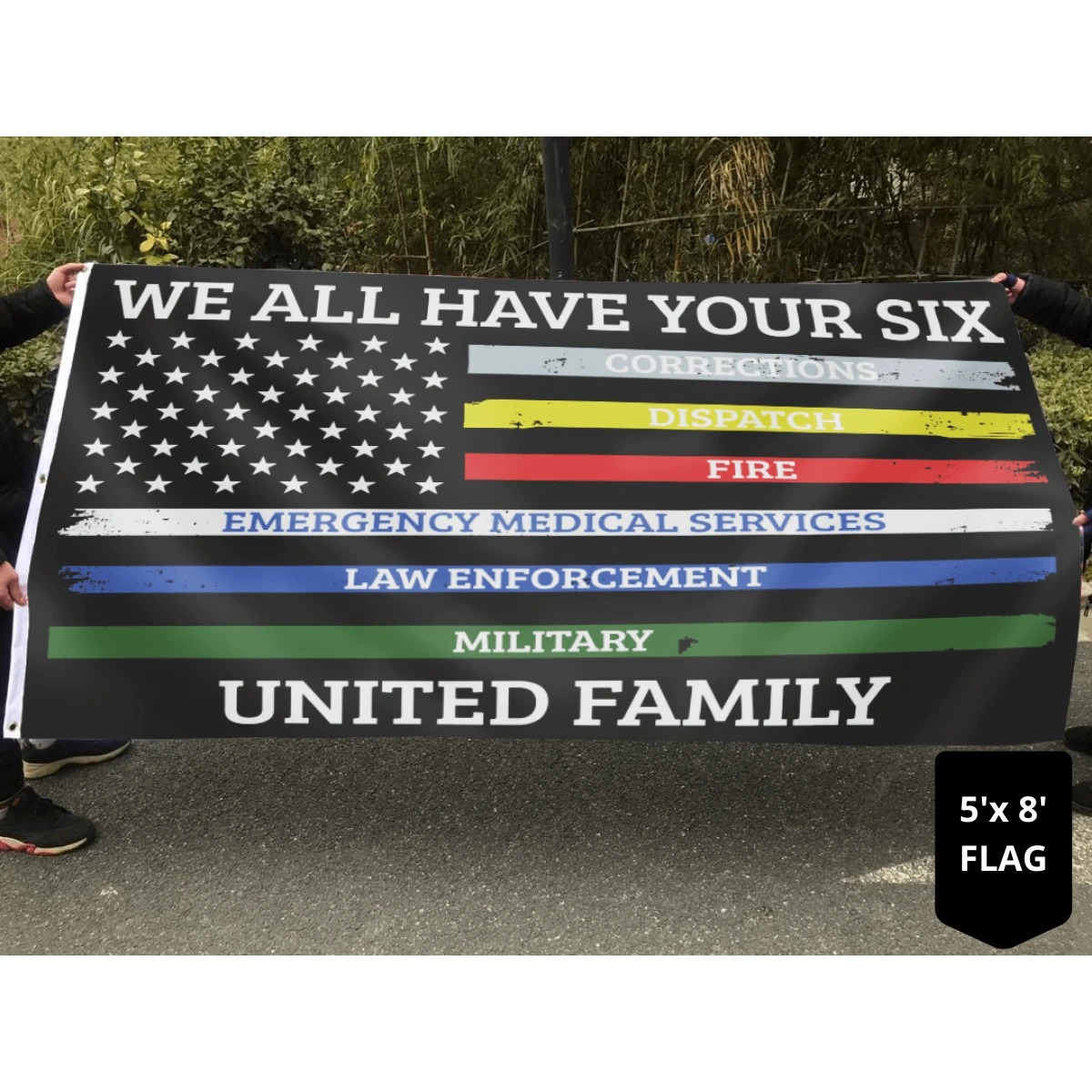 We all have your six united family flag 2