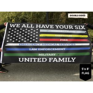 We all have your six united family flag 3